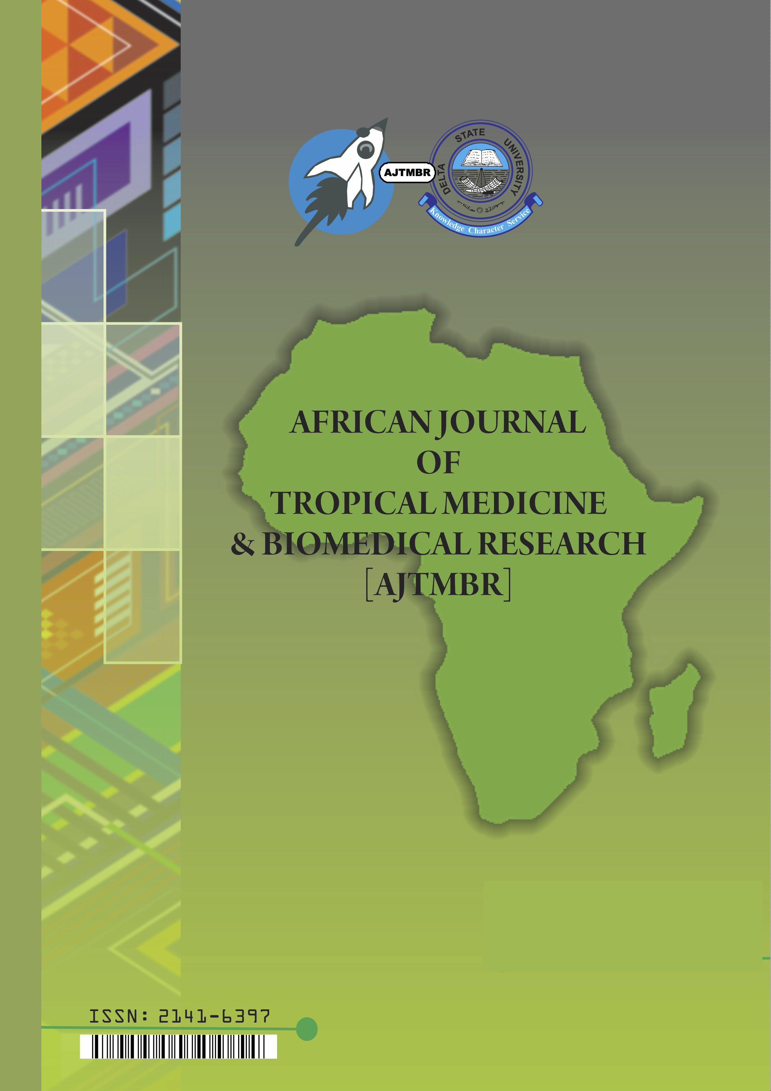 View Vol. 2 No. 2: African Journal of Tropical Medicine and Biomedical Research; September 2015